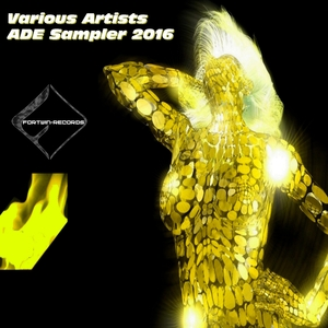 Various Artists - ADE Sampler 2016 (Fortwin-records)