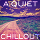 Various Artists - A Quiet Chillout