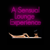 A Sensual Lounge Experience by Various Artists mp3 download