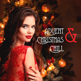 Advent & Christmas Chill by Various Artists mp3 download