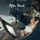 Various Artists - After Work Chillout, Vol. 1