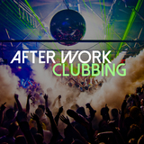 After Work Clubbing by Various Artists mp3 download