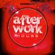 Various Artists - After Work House