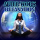 Various Artists - After Work Relaxation