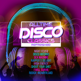 Alltime Disco Classics Refreshed by Various Artists mp3 download