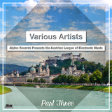 Alpine Records Presents the Austrian League of Electronic Music, Pt. 3 by Various Artists mp3 download