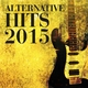 Various Artists - Alternative Hits 2015