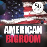 American Bigroom by Various Artists mp3 download