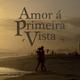 Various Artists Amor á Primeira Vista