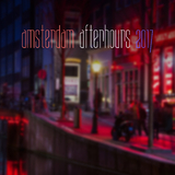 Amsterdam Afterhours 2017 by Various Artists mp3 download