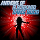 Various Artists Anthems of Electronic Dance Music