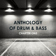 Various Artists - Anthology of Drum & Bass, Chapter One