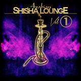 Arabian Shisha Lounge, Vol. 1 by Various Artists mp3 download