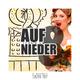 Various Artists Auf und Nieder: Die Volkstümliche Schlager Party