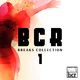Various Artists B C R Breaks Collection #1