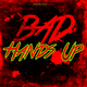 Various Artists - Bad Hands Up