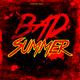 Various Artists - Bad Summer