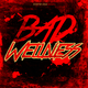 Various Artists - Bad Wellness
