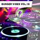 Various Artists - Banger Vibes, Vol. 18