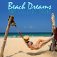 Various Artists - Beach Dreams and Chillout Sound