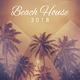 Various Artists - Beach House 2018