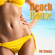 Various Artists Beach House 80 Tracks