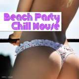 Beach Party Chill House by Various Artists mp3 downloads