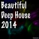 Various Artists Beautiful Deep House 2014