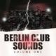 Various Artists - Berlin Club Sounds, Vol. 1