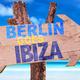 Various Artists Berlin Goes Ibiza