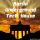 Various Artists - Berlin Underground Tech House