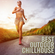 Various Artists - Best Outdoor Chillhouse
