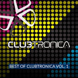 Best of Clubtronica, Vol. 1 by Various Artists mp3 download