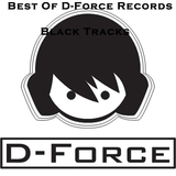 Best of D-Force Records Black Tracks by Various Artists mp3 download