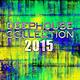 Various Artists Best of Deephouse, Beachhouse & Techhouse 2015