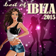 Various Artists Best of Ibiza 2015