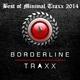 Various Artists - Best of Minimal Traxx 2014