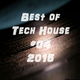 Various Artists - Best of Tech House #04 2015