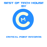 Best of Tech House by Critical Point Records by Various Artists mp3 download