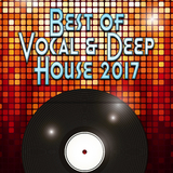 Best of Vocal & Deep House 2017 by Various Artists mp3 download
