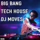 Various Artists - Big Bang Tech House DJ Moves