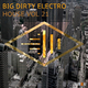 Various Artists - Big Dirty Electro House, Vol. 21