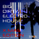 Various Artists - Big Dirty Electro House X Mas Edition