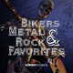 Various Artists - Bikers Metal & Rock Favorites