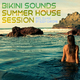 Various Artists - Bikini Sounds - Summer House Session