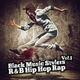 Various Artists - Black Music Stylers, Vol. 1 - R & B Hip Hop Rap