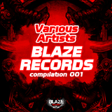 Blaze Records Compilation 001 by Various Artists mp3 download