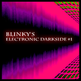 Blinky''s Electronic Darkside #1 by Various Artists mp3 download