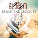 Various Artists - Bloom Beach Bar Grooves