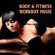 Various Artists Body & Fitness - Workout Music